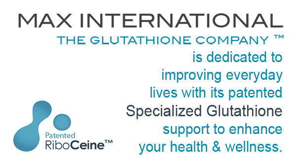 Max International is dedicated to improving the health and wellness of everyday folk with its patented Sepcialized Glutathione support